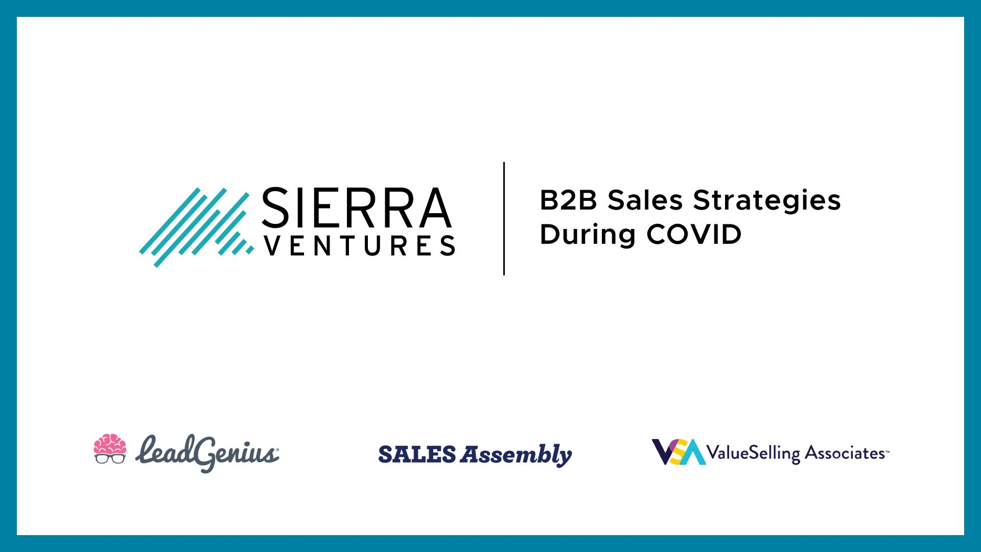B2B Sales Strategies During COVID - Webinar with Sierra Ventures